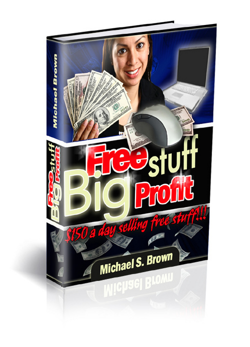 Product picture Free Stuff - Big Profits