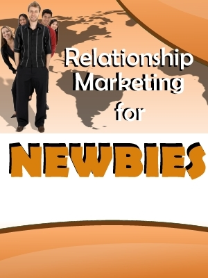 Product picture Relationship Marketing for Newbies